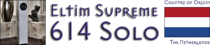 6moons audio reviews: Eltim Supreme 614 Solo
